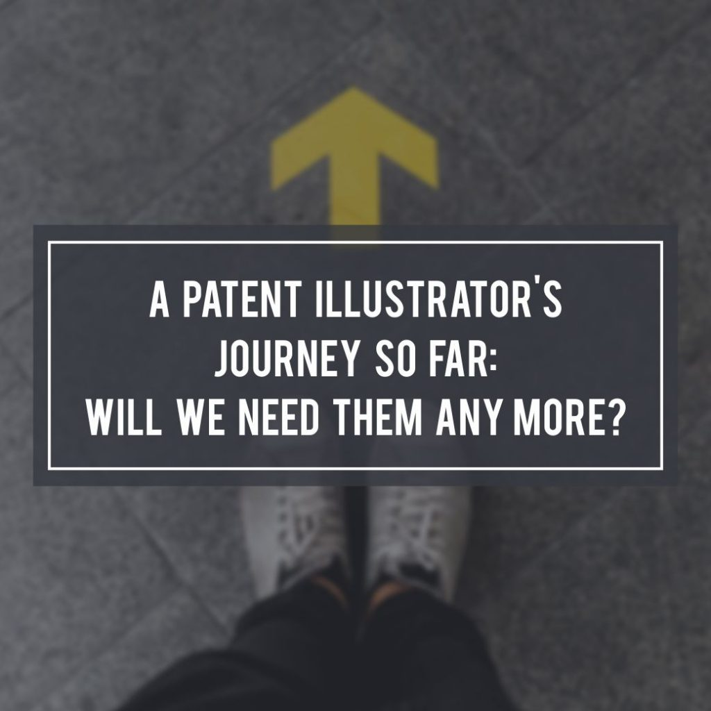 A patent illustrator's journey so far