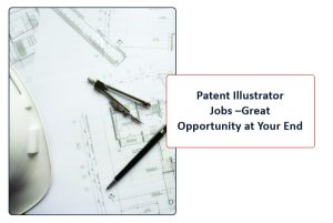 Patent illustrator Jobs Great opportunity at your end