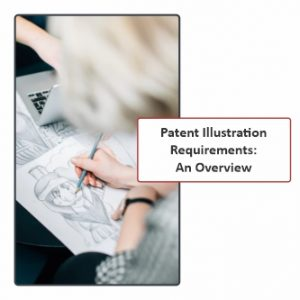 Patent illustration requirements An overview
