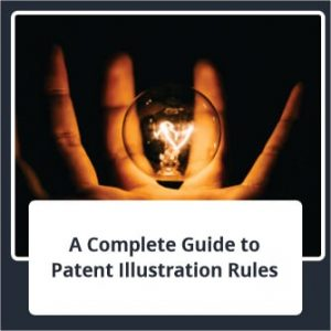A Complete Guide to Patent Illustration Rules